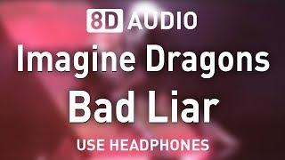 Baixar Imagine Dragons - Bad Liar | 8D AUDIO 🎧