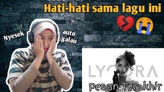 Download LYODRA - PESAN TERAKHIR (REACTION) 😭💔