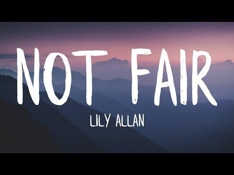 Lily Allen - Not Fair (Lyrics)