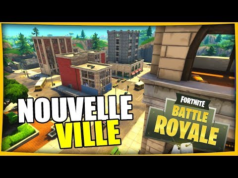 NOUVELLE VILLE NEW MAP | FORTNITE BATTLE ROYALE Fr