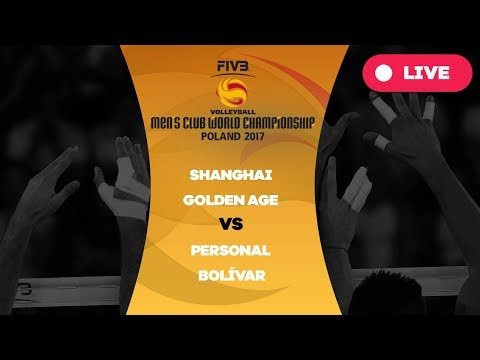 Men's Club World Championship, Group B, Shanghai Golden Age - Personal Bolívar