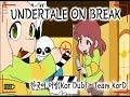 [Undertale][언더테일] 언더테일 쉬는시간 - 한국어 더빙 (Undertale on break - Kor Dub)