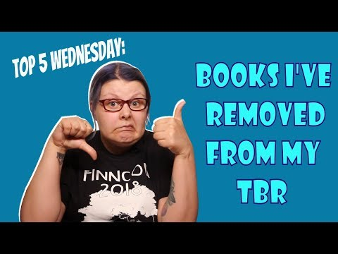 Books I have removed from my TBR | Top 5 Wednesday