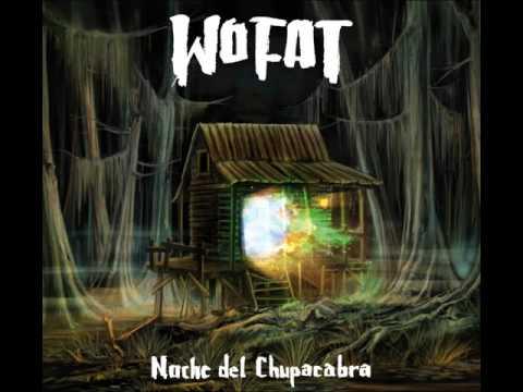 Wo Fat - Noche del Chupacabra [Full Album] 2011