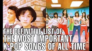 The Definitive List of the Most Important K-Pop Songs of All Time
