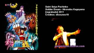 [Saint Seiya Pachinko] Soldier Dream By Hironobu Kageyama