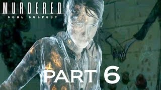 Murdered: Soul Suspect - Gameplay Walkthrough - Part 6 - Psychiatric Hospital
