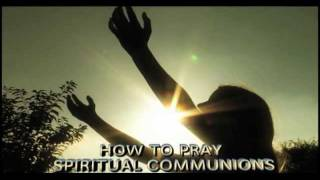 SPIRITUAL COMMUNION.mp4