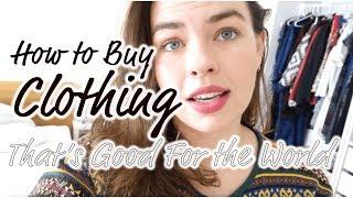 How Do I Buy Sustainable Clothing?