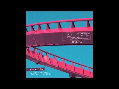 Liquideep - Welcome Aboard (Mario Basanov Remix)