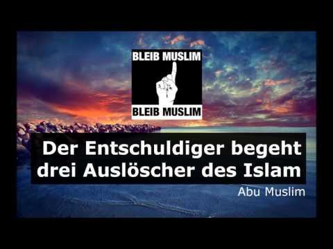 Der Entschuldiger begeht drei Nawaqid - Abu Muslim