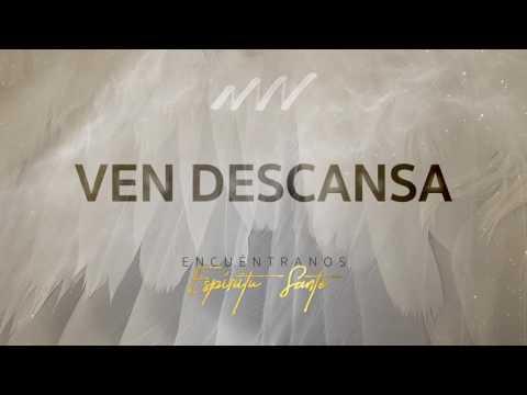 Ven Descansa - Encuéntranos Espíritu Santo | New Wine