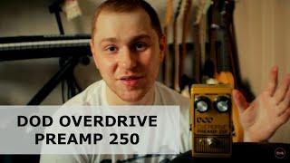 DOD OVERDRIVE PREAMP 250 | REISSUE | MUDHONEY, RHCP, YNGWIE MALMSTEEN