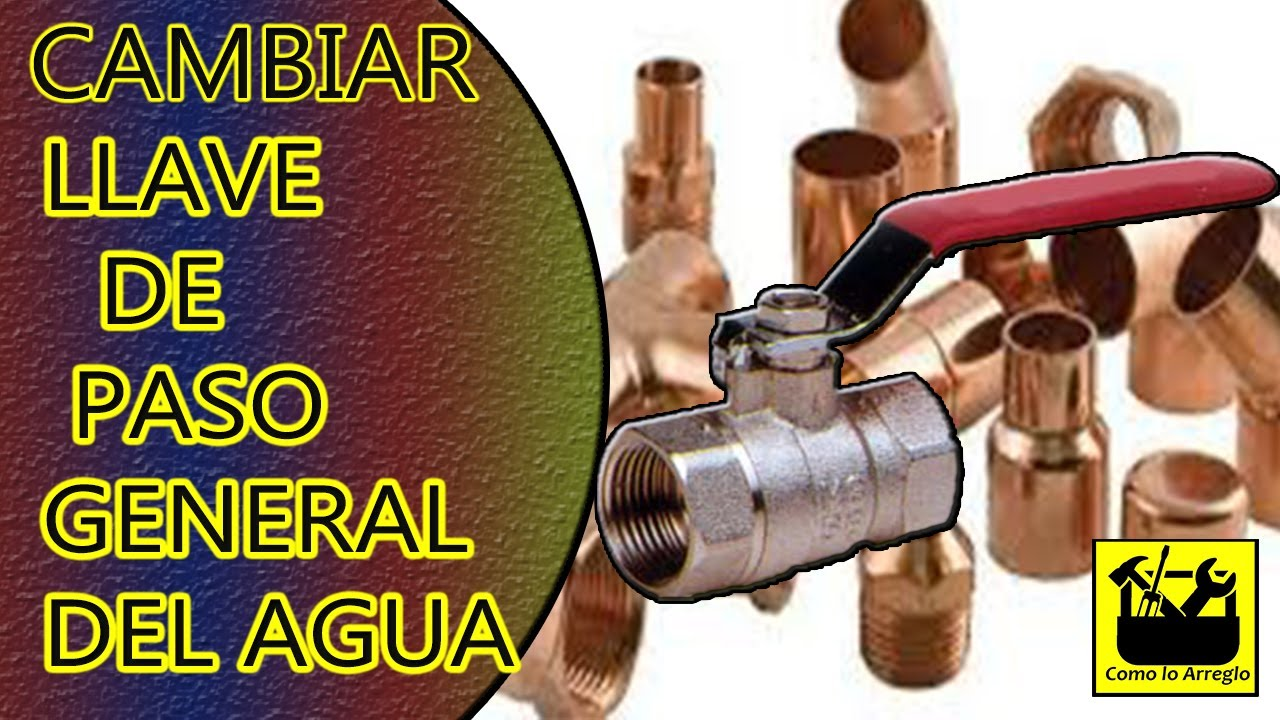 cambiar llave de paso agua general youtube ForCambiar Llave De Paso Empotrada