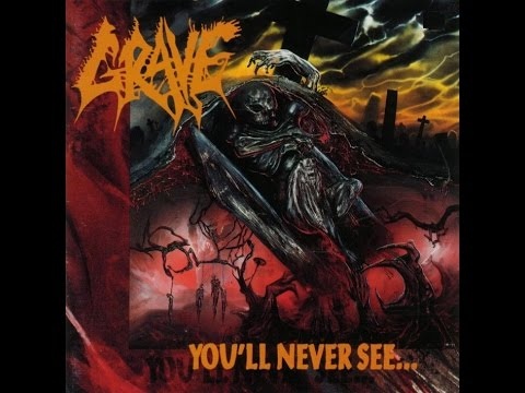 Grave - You'll Never See... [Full Album] 1992