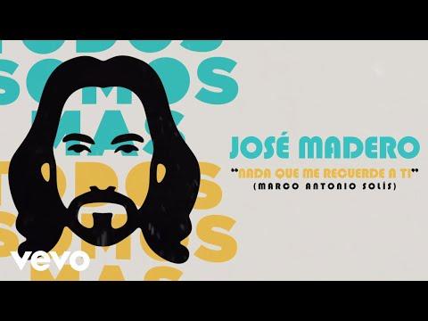 José Madero - Nada Que Me Recuerde A Ti (Lyric Video) - TodosSomosMASVEVO