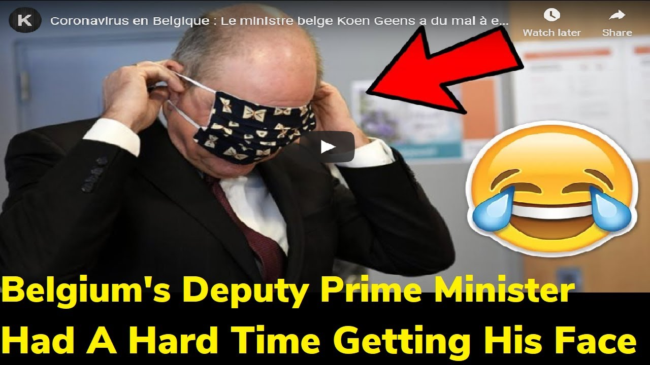 Belgium Deputy Prime Minister Had A Hard Time Getting His ...