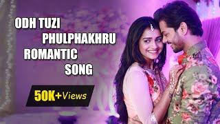 ODH TUZI | PHULPHAKHRU | ROMANTIC SONG