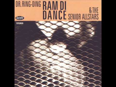 Dr. Ring Ding & The Senior Allstars - Over The River
