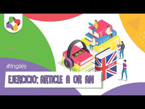 Ejercicios de Inglés: Article A or AN - Inglés - Educatina