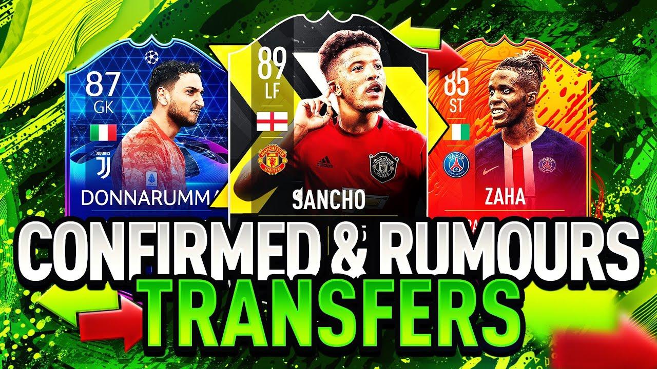 Fifa 21 Summer 2020 Confirmed Transfers Rumours Ft Jadon Sancho Zaha Donnarumma More Youtube