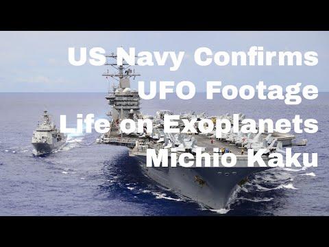 US Navy Confirms UFO Footage, Michio Kaku, Life on Exoplanets