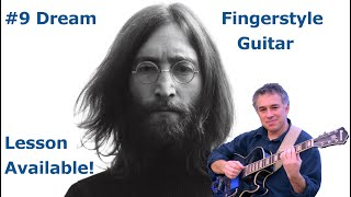 John Lennon, #9 Dream, fingerstyle guitar, Jake Reichbart