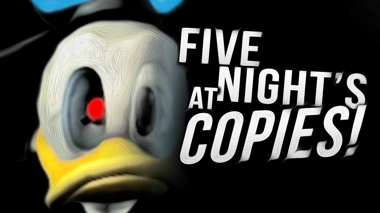 five nights at freddy s copies youtube