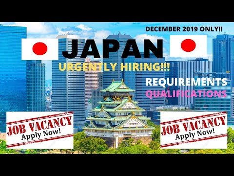 DECEMBER 2019 | JAPAN JOB OPENING FOR FILIPINOS| MANPOWER AGENCIES ACRED BY POEA| NO PLACEMENT FEE