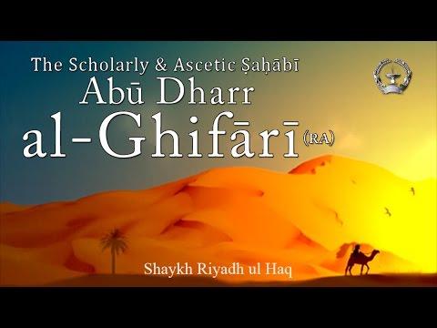 The Scholarly & Ascetic Sahabi: Abu Dharr al-Ghifari - Shaykh Riyadh ul Haq