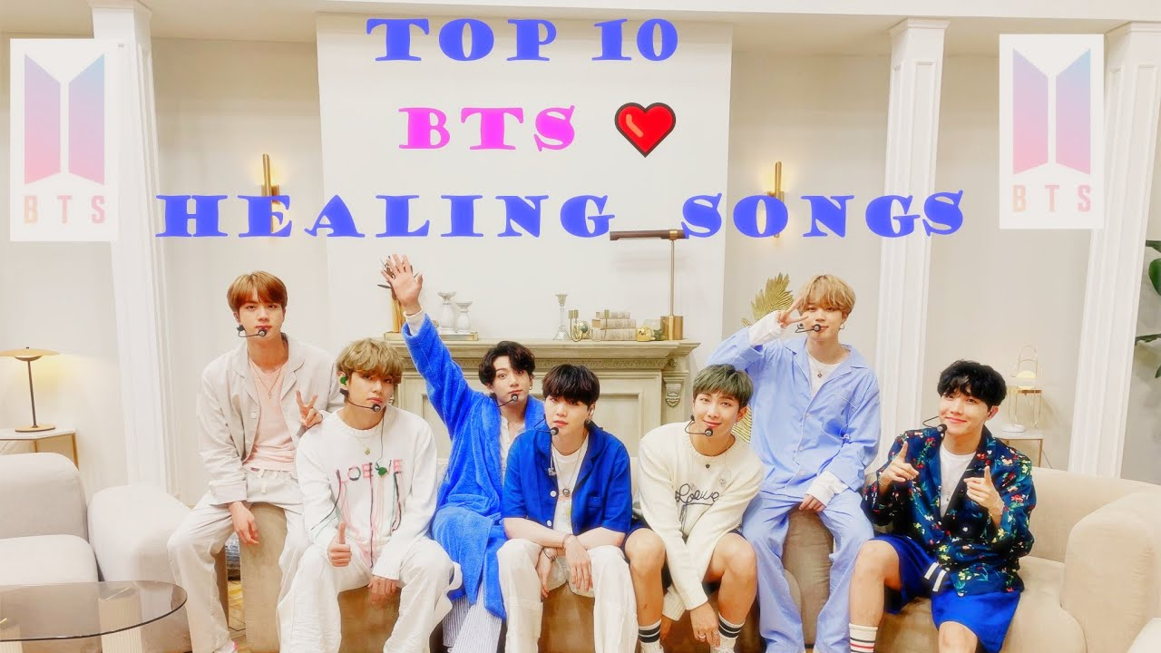 ||TOP 10 || BTS💜 HEALING SONGS || EVERY ARMY MUST LISTEN||