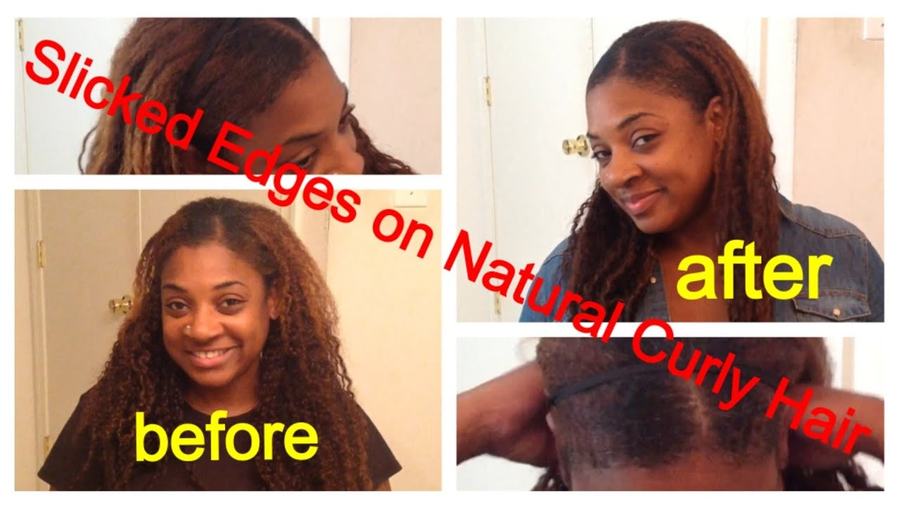 How To Slick Down Edges On Natural Curly Hair Amp Nightly