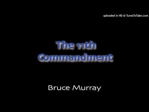 Bruce Murray - The 11th Commandment