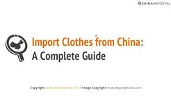 Import Clothes from China: Video Tutorial