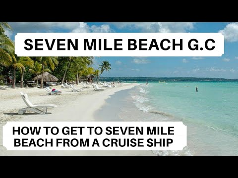 Seven Mile Beach Grand Cayman | How To Get To Seven Mile Beach Grand Cayman From A Cruise Ship