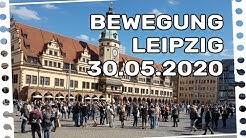Bewegung Leipzig - 30.05.2020 [LIVE] - Versammlung für Grundrechte #corona