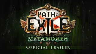 Path of Exile: Metamorph Official Trailer