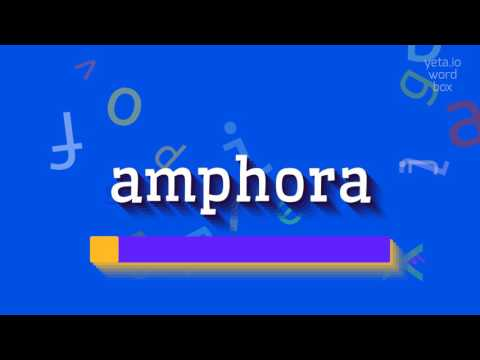 """How to say """"amphora""""! (High Quality Voices)"""