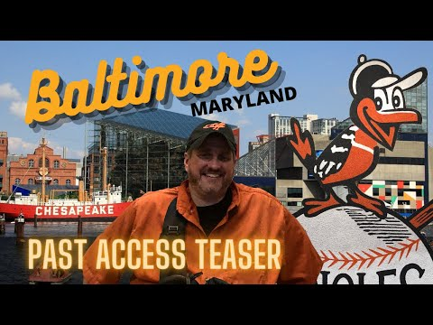 Past Access (Part Two Teaser): DC and Baltimore
