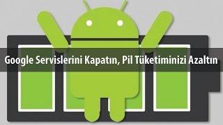 Android Pil Ömrünü Artırıyoruz!