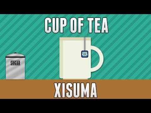 Xisuma - Cup of Tea (Remix)