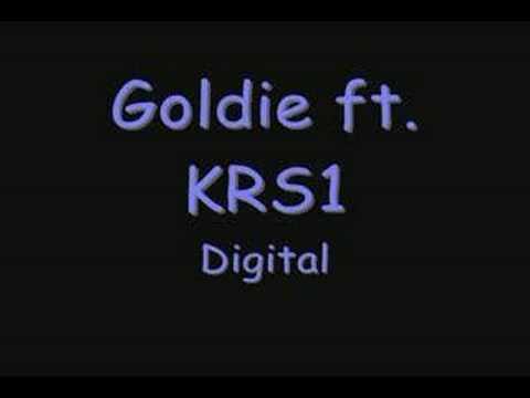 Goldie ft KRS1-Digital