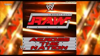 "WWE: ""Across The Nation"" (Monday Night RAW) [WWE Edit] Theme Song + AE (Arena Effect)"