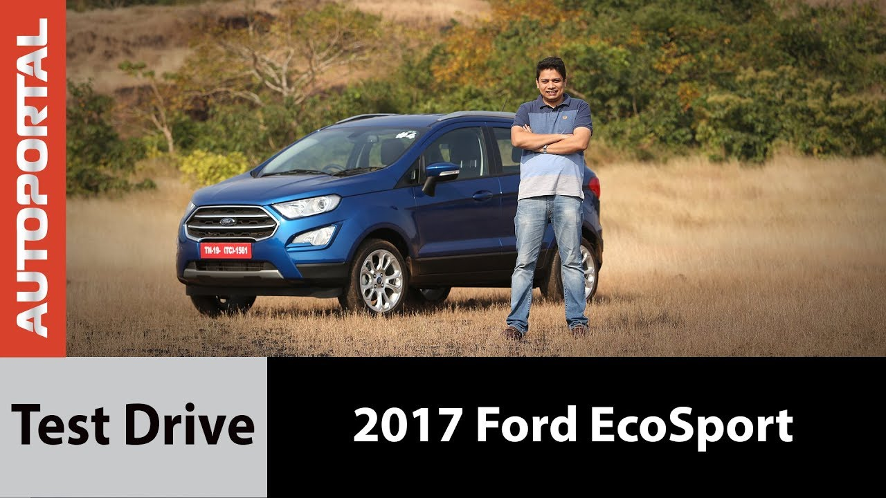 2017 ford ecosport test drive review autoportal youtube. Black Bedroom Furniture Sets. Home Design Ideas