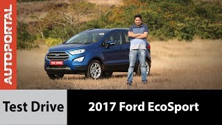 2017 Ford EcoSport - Test Drive Review - Autoportal