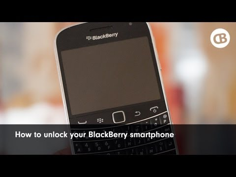 How to unlock your BlackBerry Bold 9900 or any other BlackBerry smartphone