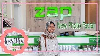 Nyobain Treatment ZAP New Photo Facial #CANTIKJAMANNOW