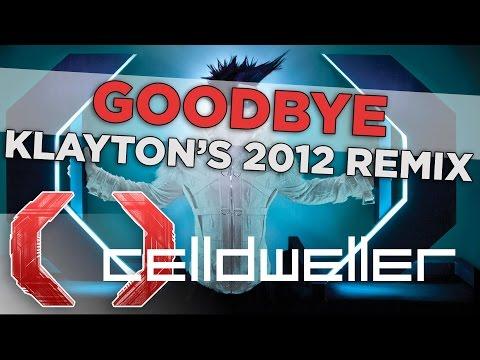 Celldweller - Goodbye (Klayton's 2012 Remix)