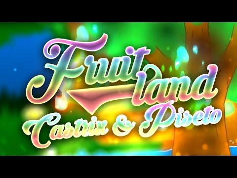 Fruitland by CastriX (& Piseto) | Geometry Dash