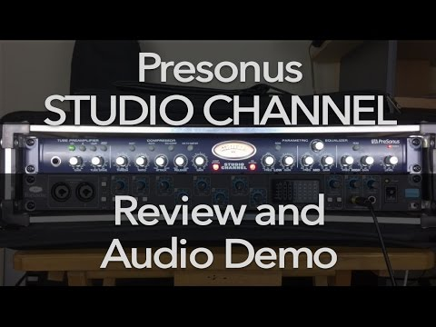 Presonus Studio Channel Review and Audio Demo